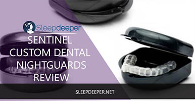 sentinel custom dental nightguard review