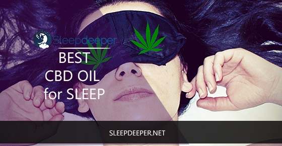 Best CBD Oils for Sleep and Insomnia [2019 Review]